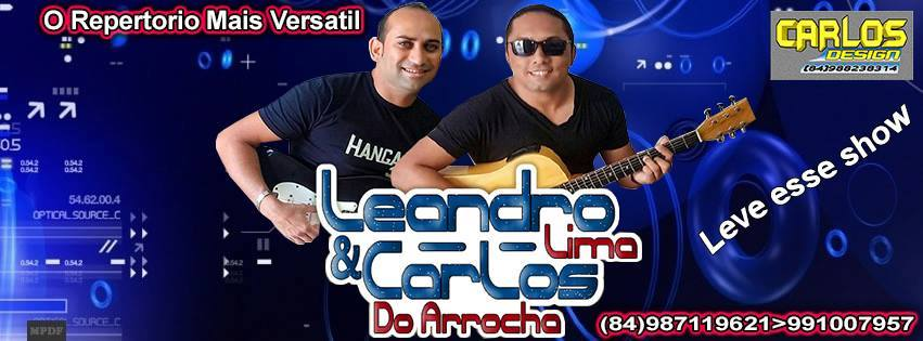 Parceiro do Blog - Leandro Lima e Carlos do Arrocha