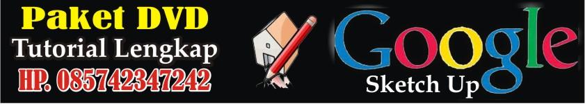 Tutorial SketchUp | Panduan Lengkap Google SketchUp