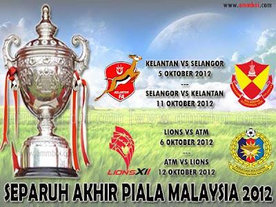 Live Streaming Dan Jadual Separuh Akhir Piala Malaysia 2012