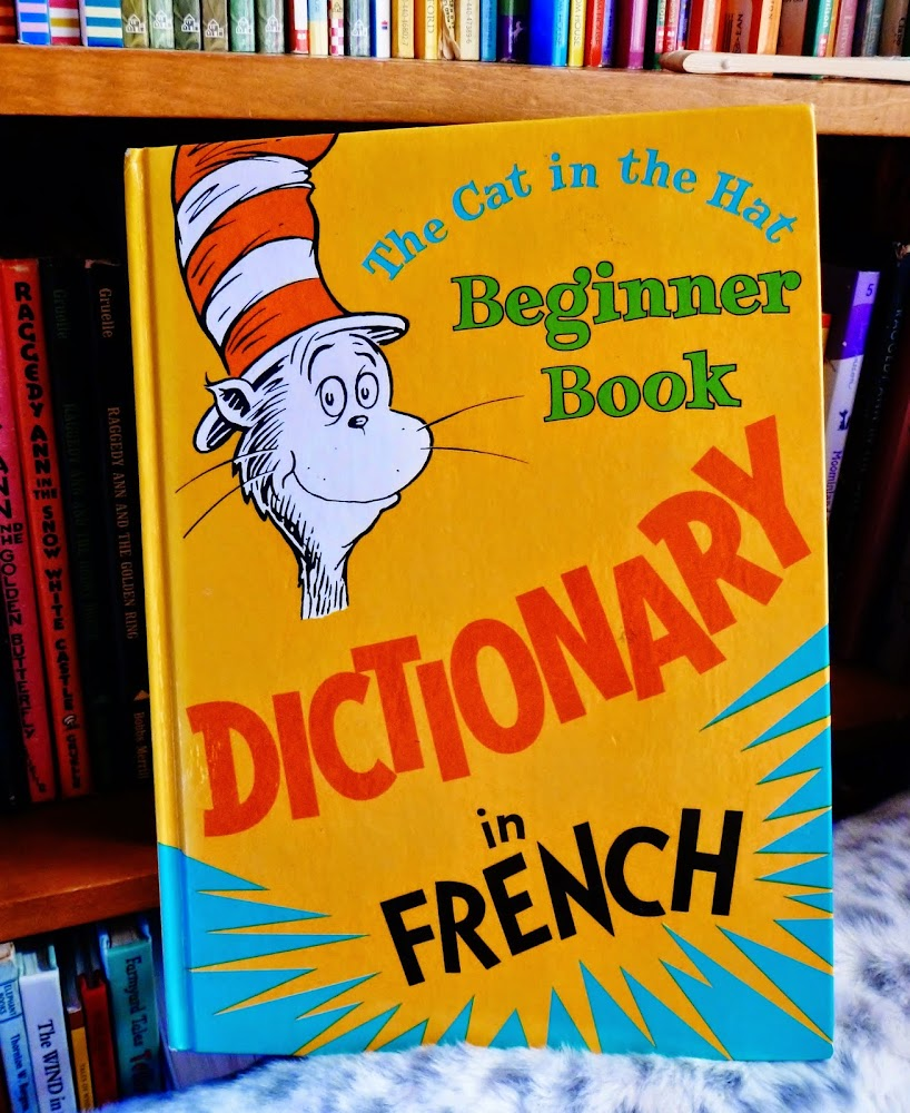 Julia's Bookbag: The Cat in the Hat Dictionary in French