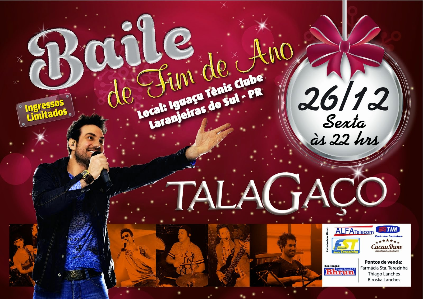 Laranjeiras do Sul:Baile com Talagaço dia 26 de dezembro no ITC!!