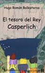 El tesoro del Rey Casperlich -Detectives de Castelvalle 1 (Alupa editorial, 2010)