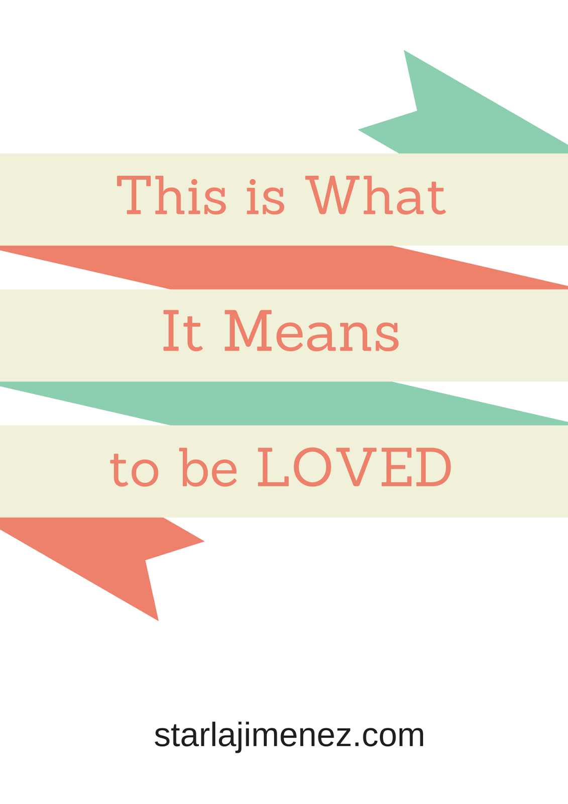 This is What It Means to be Loved by Jesus.