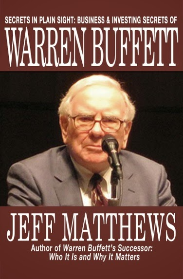 Secrets in Plain Sight: Business and Investing Secrets of Warren Buffett