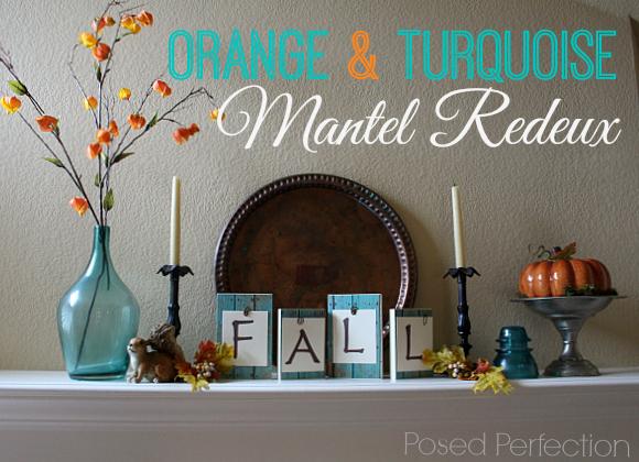 Orange & Turquoise Mantel Redeux