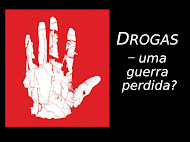 Drogas Uma Guerra Perdida? Para que esta realidade sujeita a todos ns tenha fim ou reduo Assista