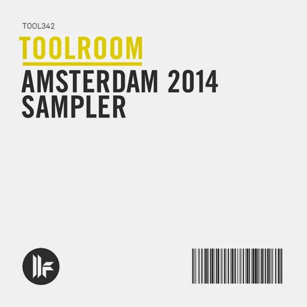 TOOLROOM AMSTERDAM 2014 SAMPLER