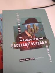 Sueños que da pánico escribir. Pacheco y Blanco.