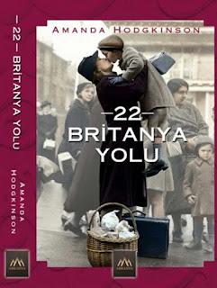 22 britanya yolu kitap yorumu, britanya yolu özeti