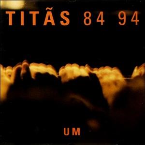 Tit�s - Tit�s 84 94 - UM