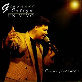 Giovanni Ortega-Que Me Queda Decir-