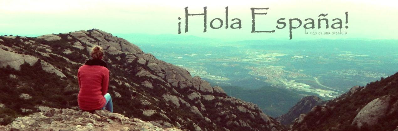 ¡Hola España!