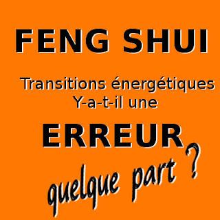 Feng Shui - y-a-t-il une erreur quelque part ?