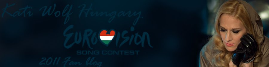Kati Wolf Hungary - Eurovision 2011 Fan Blog