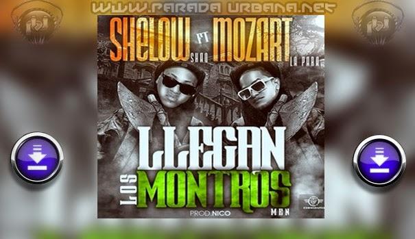 DESCARGAR / BAJAR - Shelow Shaq ft Mozart La Para – Llegaron Los Montros Men
