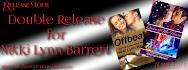 Nikki Lynn Barrett's Double Release Giveaway