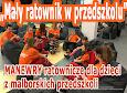 """Projekt """"Mały ratownik w przedszkolu"""" - manewry"""