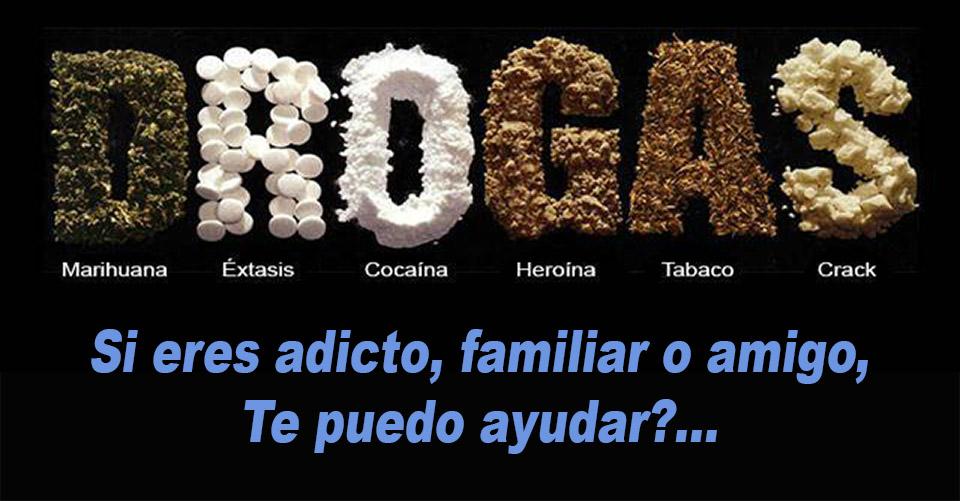 Si eres  adícto a las drogas, familiar o amigo; Te puedo ayudar??
