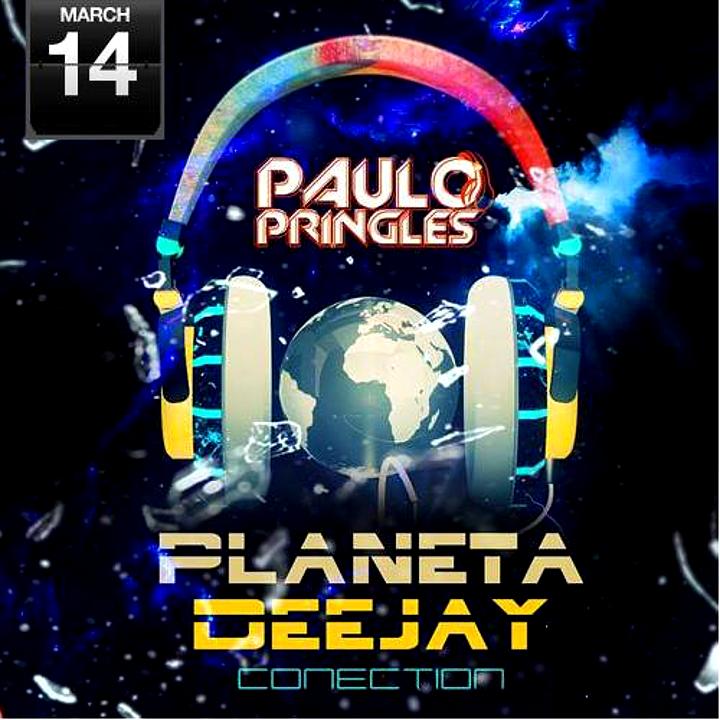 DJ Paulo Pringles - Planeta DJ Connection (Março 2015)