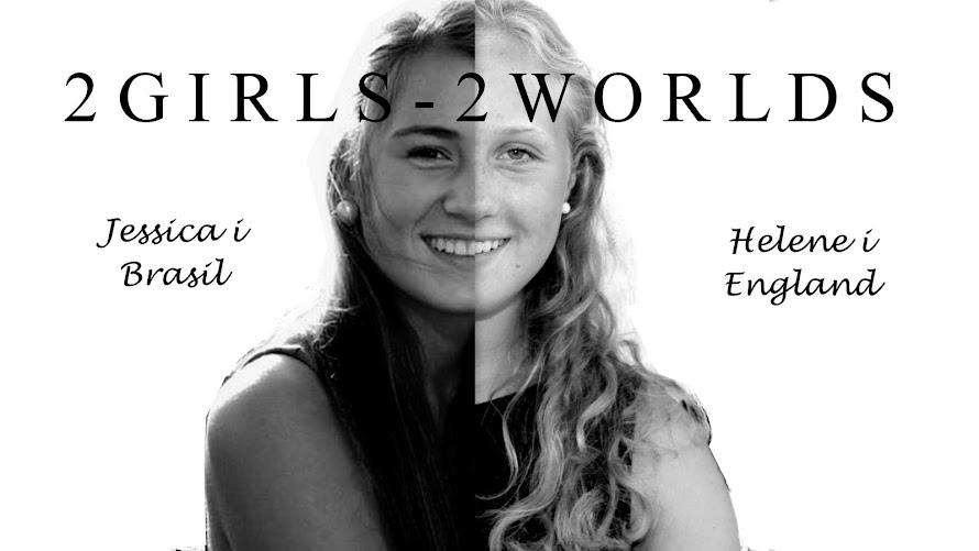 2 girls - 2 worlds