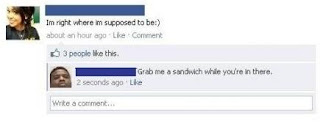 girl facebook status im right where im supposed to be. grab me a sandwich while you are in there