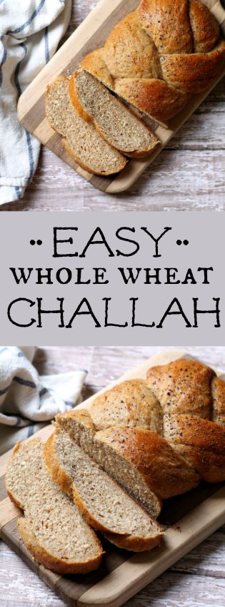 Easy Whole Wheat Challah Louisiana Bride