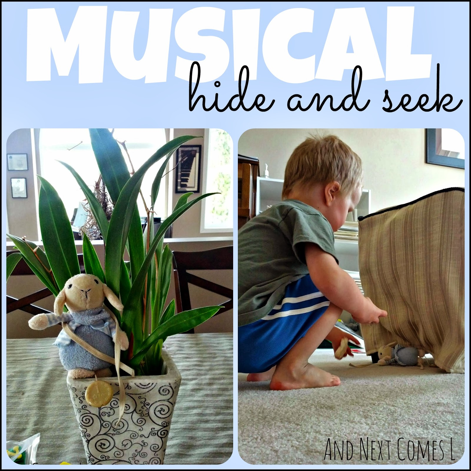 musical hide and seek and next comes l. Black Bedroom Furniture Sets. Home Design Ideas