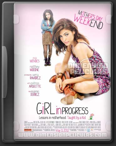 Girl In Progress (DVDRip Ingles Subtitulada) (2012)