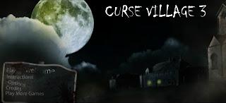 Curse Village 3