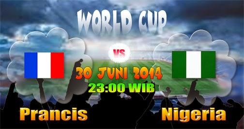 PREVIEW Pertandingan Prancis vs Nigeria 30 Juni 2014 Malam Ini