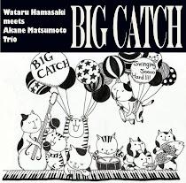 Big Catch/浜崎航 meets 松本茜