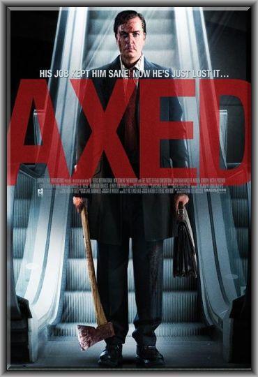 Axed [2012] [Dvdrip] [Latino] [1 Link]