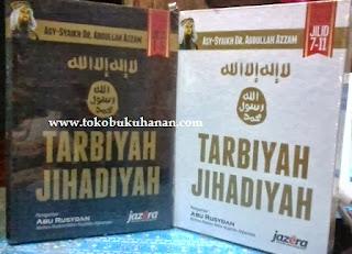 Buku : Tarbiyah Jihadiyah Jilid 1 – 11 – Asy Syaikh DR. Abdullah Azzam