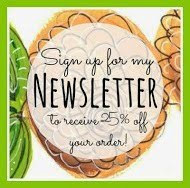Sign up for my Newsletter and receive 25% off your order!