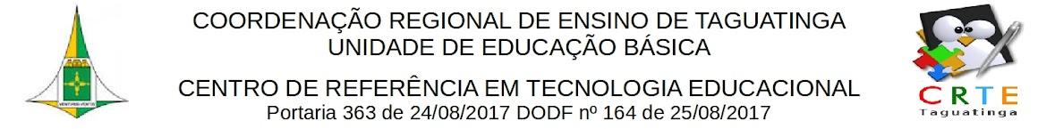 CRTE Taguatinga - Centro de Referência em Tecnologia Educacional