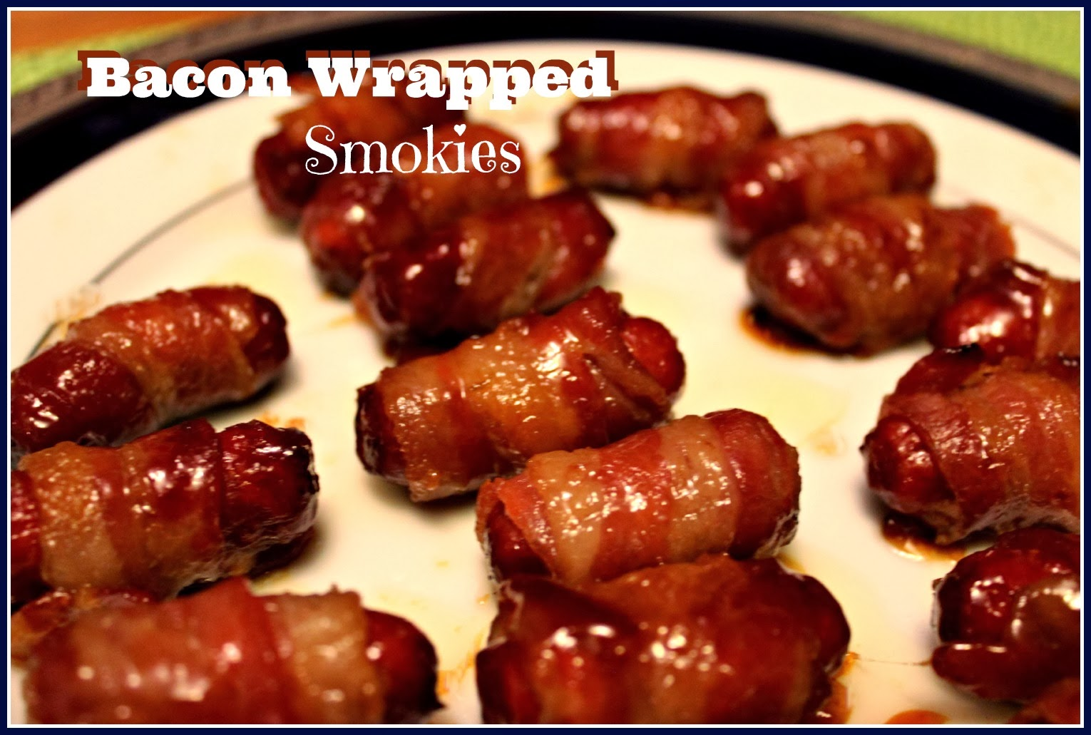 Bacon Wrapped Smokies Recipe — Dishmaps