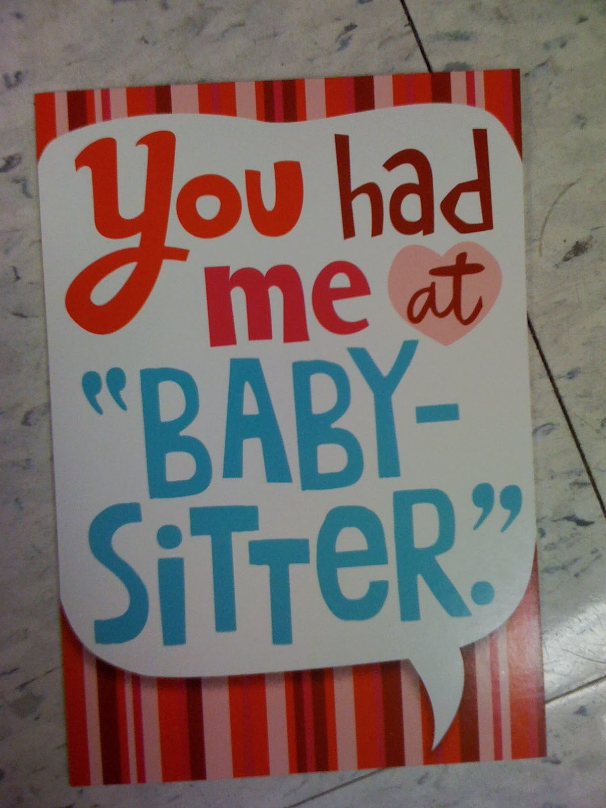 You had me at baby sitter