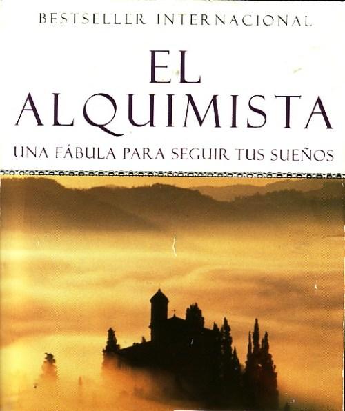 Frases celebres del libro el alquimista paulo coelho - El alquimista de los acuarios ...
