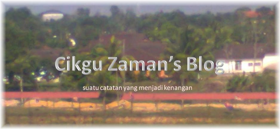 Cikgu Zaman's Blog