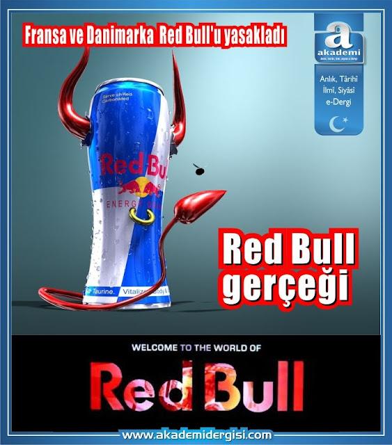 Red Bull gerçeği Fransa ve Danimarka Red Bull'u yasakladı
