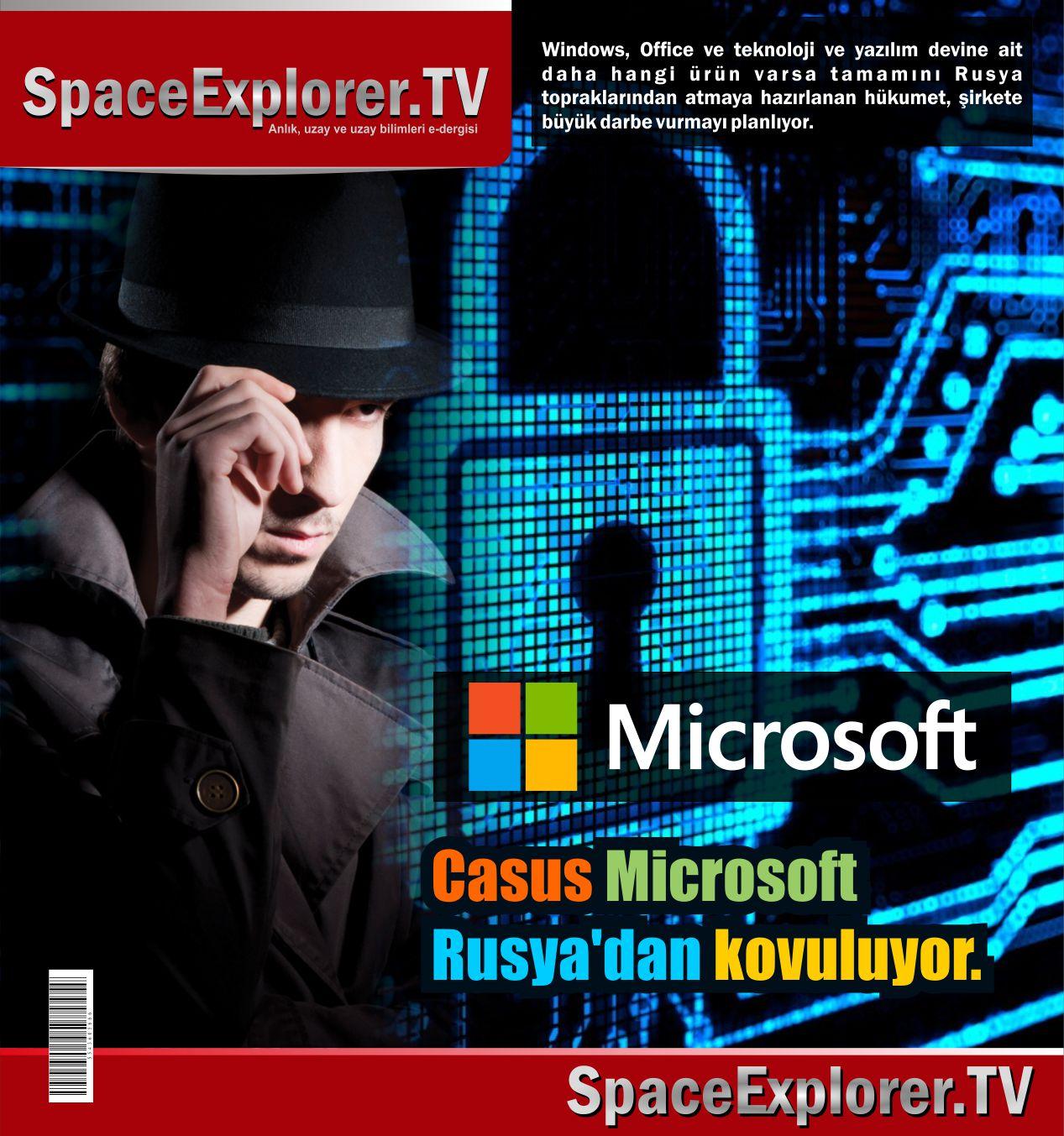 NSA, Microsoft, Siber Casusluk, Edward Snowden, Rusya, ABD, Şangay Birliği, Çin, İsrail, Masonluk, Büyük birader, Echelon, Space Explorer,
