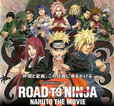 Naruto Shippuuden Movie 6 : Road To Ninja - Naruto Shippuuden Movie 6