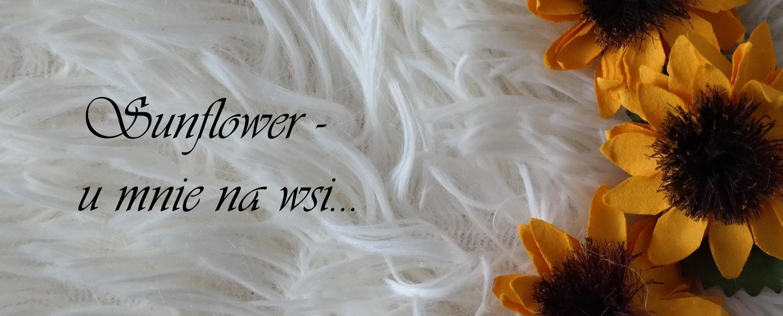 Sunflower - u mnie na wsi