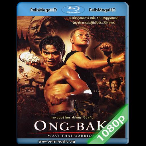 ONG-BAK: EL GUERRERO MUAY THAI (2003) FULL 1080P HD MKV ESPAÑOL LATINO