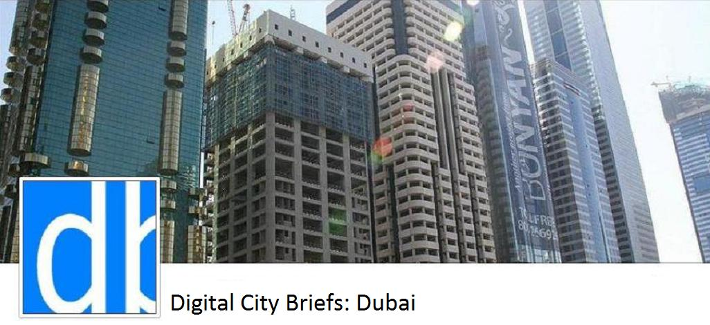 Digital City Briefs - Dubai