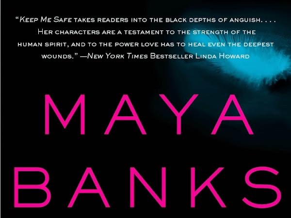 Review + Giveaway   KEEP ME SAFE (Slow Burn #1) by Maya Banks