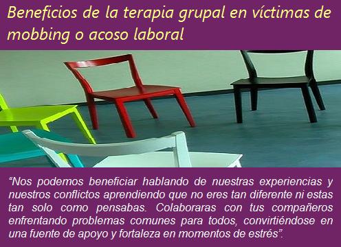 MobbingMadrid Beneficios de la terapia grupal en víctimas de mobbing o acoso laboral
