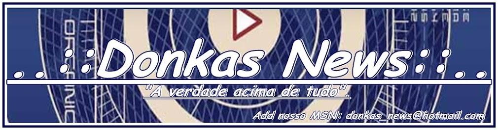 .:Donkas News:.