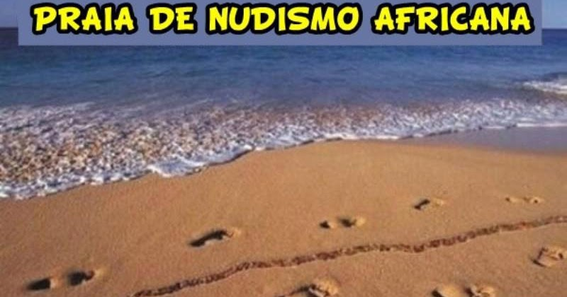 Rolha suave praia de nudismo africana for Paginas de nudismo