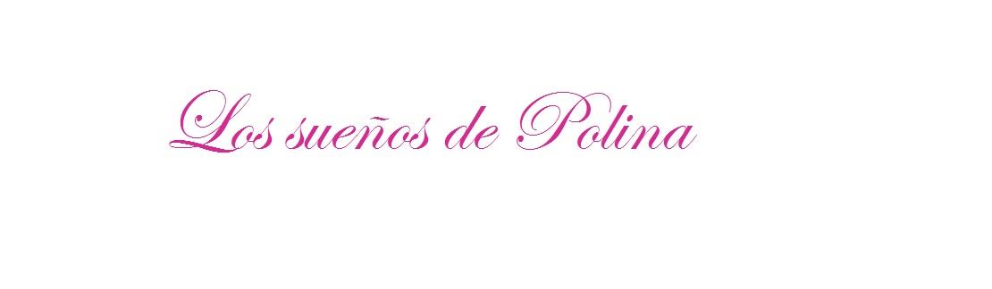 Los sueños de Polina